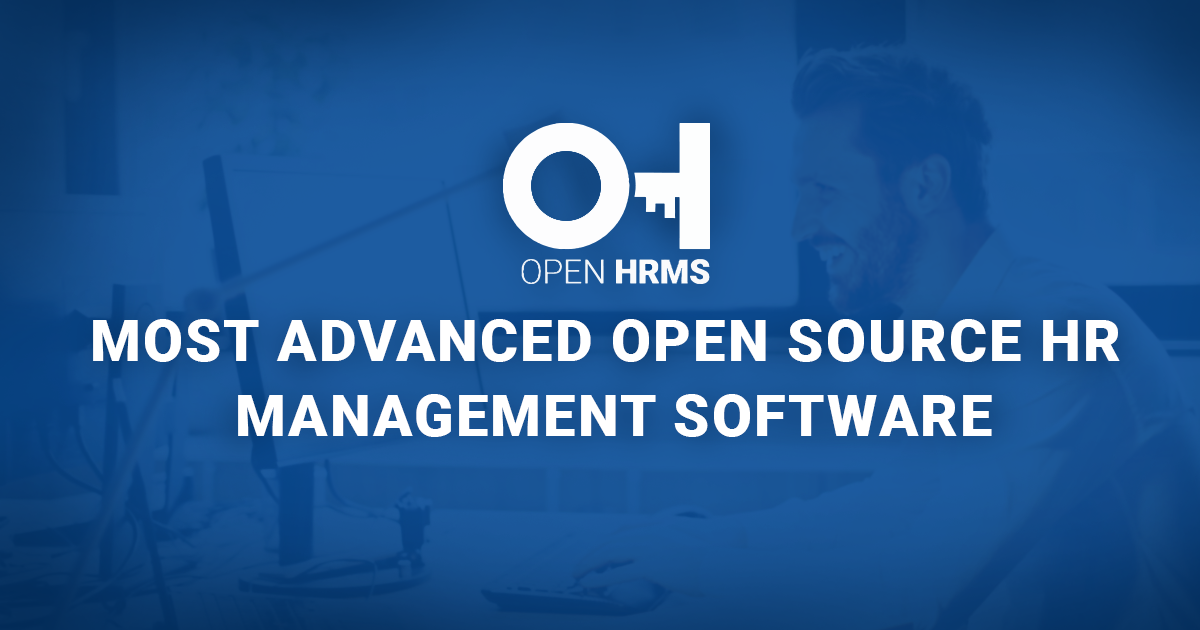 Open HRMS | MOST ADVANCED OPEN SOURCE HR MANAGEMENT SOFTWARE